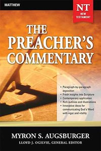 Matthew (#24 in Preachers Commentary Series)