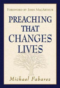 Preaching That Changes Lives