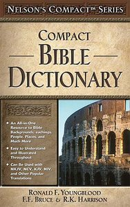 Nelsons Compact Bible Dictionary
