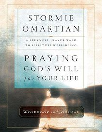 Praying Gods Will For Your Life (Workbook & Journal)