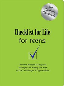 For Teens (Checklist For Life Series)