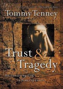 Trust & Tragedy