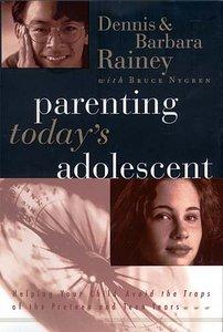 Parenting Todays Adolescent