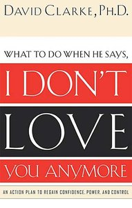 What to Do When Your Spouse Says I Dont Love You Anymore