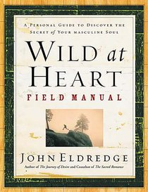 Wild At Heart (Field Manual)