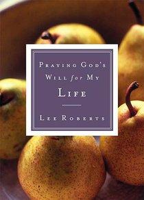 Life (Praying Gods Will Series)