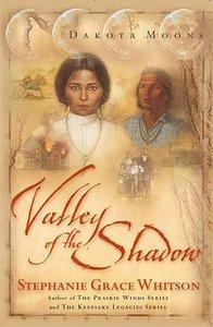 Valley of the Shadow (#01 in Dakota Moons Series)