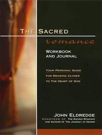 The Sacred Romance (Workbook & Journal)