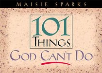 101 Things God Cant Do