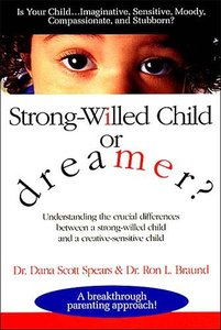 Strong Willed Child Or Dreamer?