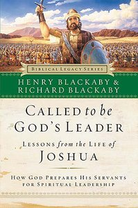 Called to Be Gods Leader (Joshua) (Biblical Legacy Series)