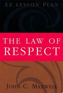 The Law of Respect (Es Lesson Plan Series)