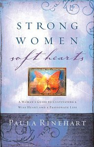 Strong Women, Soft Hearts