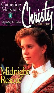 Midnight Rescue (#04 in Christy Fiction Series)
