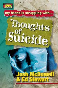 Thoughts of Suicide (Friendship 911 Series)