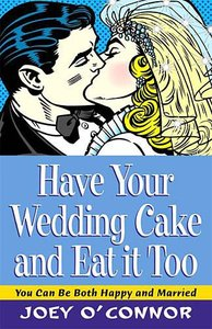 Have Your Wedding Cake and Eat It Too