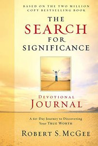 The Search For Significance (Devotional Journal)