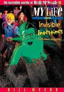 My Life as Invisible Intestines With Intense Indigestion (#20 in Wally Mcdoogle Series)
