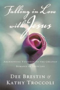 Falling in Love With Jesus (Workbook) (#01 in Falling In Love With Jesus Series)