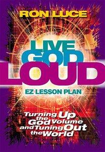 Live God Loud (Es Lesson Plan Series)