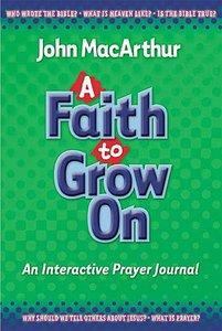 A Faith to Grow on (Prayer Journal)