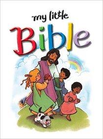 My Little Bible (2005) (My Little Bible Series)