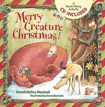 Merry Creature Christmas! (With Cd)