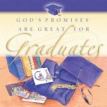 Gods Promises Are Great For Graduates