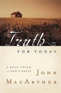 Truth For Today: A Daily Touch of Gods Grace
