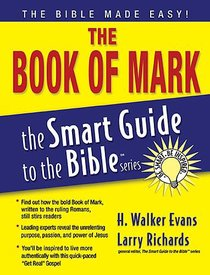 The Book of Mark (Smart Guide To The Bible Series)