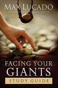 Facing Your Giants (Study Guide)