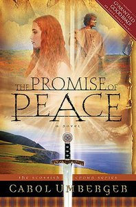 The Promise of Peace (#04 in Scottish Crown Series)