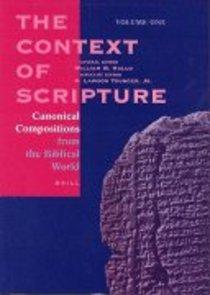 Context of Scripture (Vol 1)