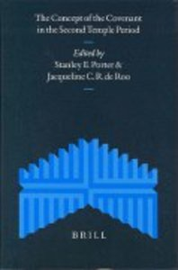 Concept of Covenant in Second Temple Judaism,The