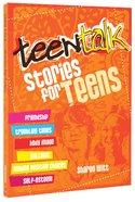 Stories For Teens (Teen Talk Series)