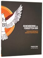 Remembering The Forgotten God (Workbook)