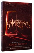 Gatekeepers (#03 in Dreamhouse Kings Series)