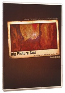 Big Picture God, Little Picture World (2 Part Dvd)