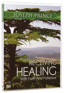 Receiving Healing With Faith and Patience
