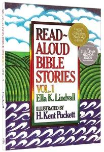 Read Aloud Bible Stories (Volume 1) (#01 in Read Aloud Bible Stories Series)