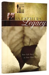 Journal: A Fathers Legacy