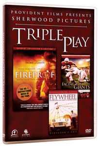 Sherwood Triple Pack (Fireproof, Facing the Giants, Flywheel)