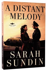 A Distant Melody (#01 in Wings Of Glory Series)
