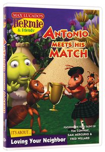 Antonio Meets His Match (#14 in Hermie And Friends Series)