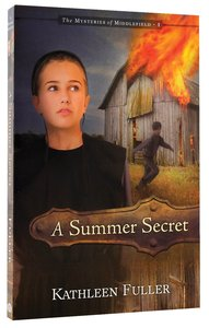 A Summer Secret (#01 in Mysteries Of Middlefield Series)