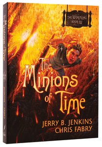 Minions of Time (#04 in The Wormling Series)