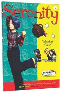 Basket Case (#03 in Serenity Teen Series)