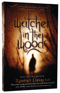 Watcher in the Woods (#02 in Dreamhouse Kings Series)
