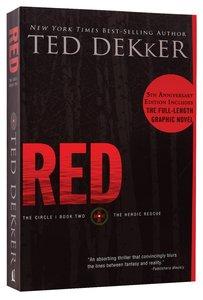 Circle #02: Red (#02 in Dekker Trilogy The Circle Series)