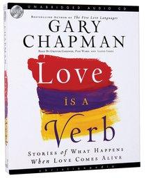 Love is a Verb (Unabridged 6 Cds)